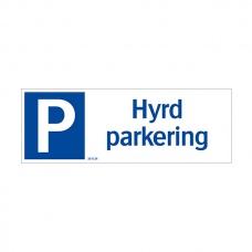 Trafikskyltar - Hyrd Parkering